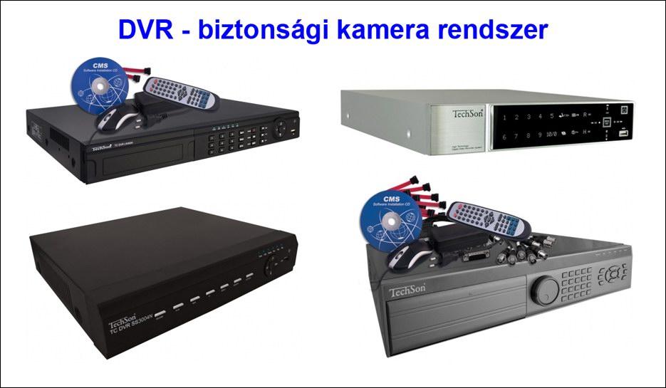 DVR képrögzítők, a biztonsági kamera rendszer agya