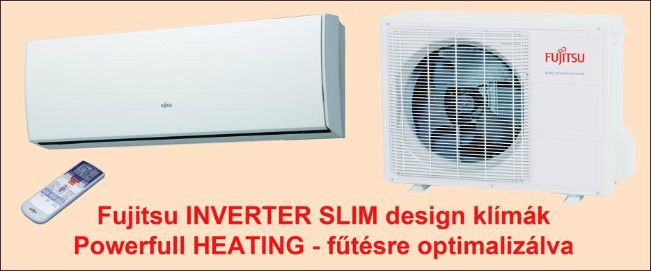 Nagy hatásfokú Fujitsu inverter rendszerű, minőségi klíma fűtésre optimalizálva